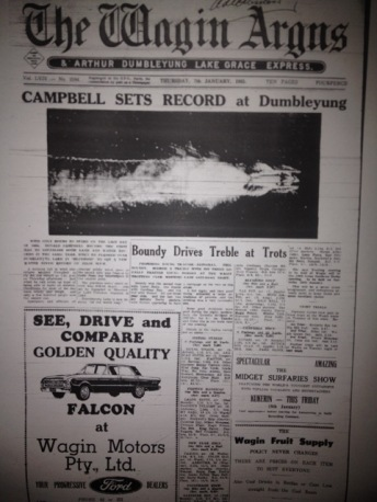 Donald Campbell broke the water speed record in Dumbleyung 31.12.64